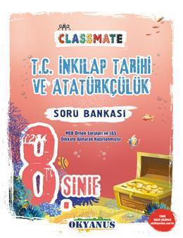 8. Sınıf Classmate T. C. İnkilap Tarihi Ve Atatürkçülük Soru Bankası
