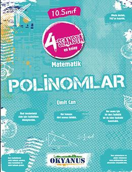 4 Seansta En Kolay 10. Sınıf Matematik Polinomlar